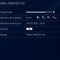 [Trophee]Platine 124:Final Fantasy XV